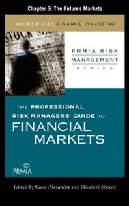 Foto Cover di Professional Risk Managers' Guide to Financial Markets, Ebook inglese di Professional Risk Managers' International Association (PRMIA), edito da McGraw-Hill