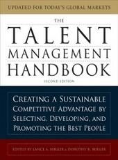 Talent Management Handbook: Creating a Sustainable Competitive Advantage by Selecting, Developing, and Promoting the Best People