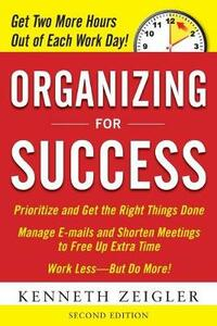 Organizing for Success, Second Edition - Kenneth Zeigler - cover