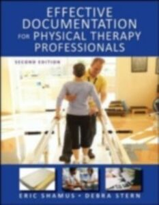 Ebook in inglese Effective Documentation for Physical Therapy Professionals, Second Edition Shamus, Eric , Stern, Debra