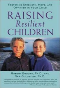 Ebook in inglese Raising Resilient Children with Autism Spectrum Disorders: Strategies for Maximizing Their Strengths, Coping with Adversity, and Developing a Social Mindset Brooks, Dr. Robert , Goldstein, Sam