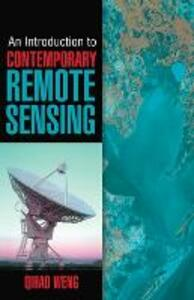 An Introduction to Contemporary Remote Sensing - Qihao Weng - cover