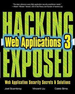Libro Hacking exposed web applications Joel Scambray , Vincent Liu , Caleb Sima