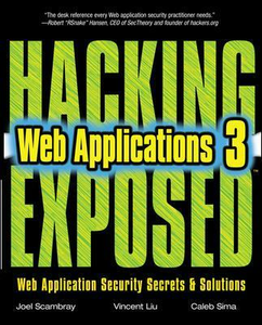 Libro Hacking exposed web applications Joel Scambray , Vincent Liu , Caleb Sima