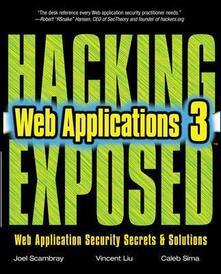 Hacking exposed web applications - Joel Scambray,Vincent Liu,Caleb Sima - copertina