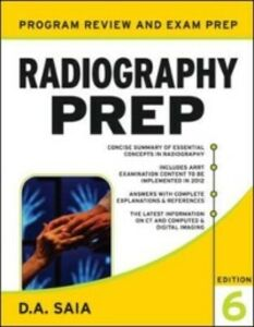 Ebook in inglese Radiography PREP (Program Review and Examination Preparation), Sixth Edition Saia, D. A.