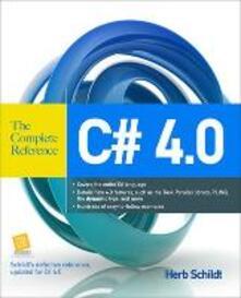 C# 4.0. The complete reference - Herbert Schildt - copertina
