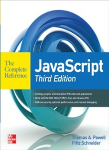 Ebook in inglese JavaScript The Complete Reference 3rd Edition Powell, Thomas , Schneider, Fritz