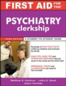 Foto Cover di First Aid for the Psychiatry Clerkship, Third Edition, Ebook inglese di AA.VV edito da McGraw-Hill Education