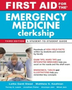 Ebook in inglese First Aid for the Emergency Medicine Clerkship, Third Edition Ganti, Latha , Kaufman, Matthew S.