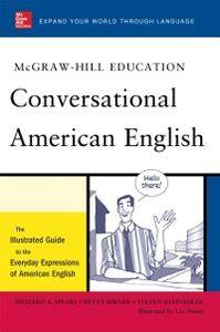 Ebook in inglese McGraw-Hill's Conversational American English Birner, Betty , Kleinedler, Steven , Nisset, Luc , Spears, Richard