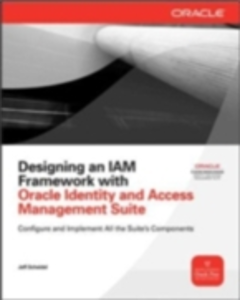 Ebook in inglese Designing an IAM Framework with Oracle Identity and Access Management Suite Scheidel, Jeff