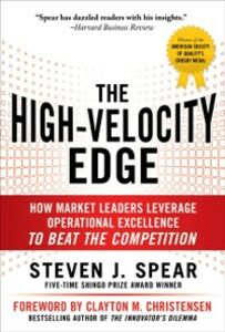Foto Cover di High-Velocity Edge: How Market Leaders Leverage Operational Excellence to Beat the Competition, Ebook inglese di Steven Spear, edito da McGraw-Hill Education
