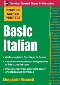 Ebook in inglese Practice Makes Perfect Basic Italian Visconti, Alessandra
