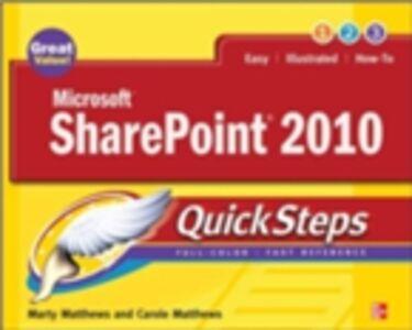 Foto Cover di Microsoft SharePoint 2010 QuickSteps, Ebook inglese di Nancy Buchanan,Marty Matthews, edito da McGraw-Hill Education