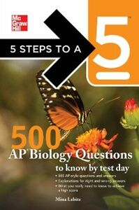 Ebook in inglese 5 Steps to a 5 500 AP Biology Questions to Know by Test Day Evangelist, Thomas A. editor - , Lebitz, Mina