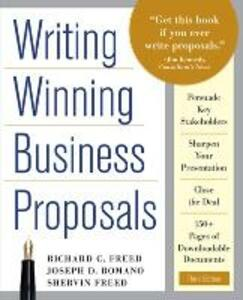Writing Winning Business Proposals, Third Edition - Richard C. Freed,Shervin Freed,Joe Romano - cover