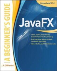 Ebook in inglese JavaFX A Beginners Guide DiMarzio, J. F.