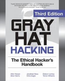 Gray hat hacking: the ethical hackers handbook - Allen Harper - copertina
