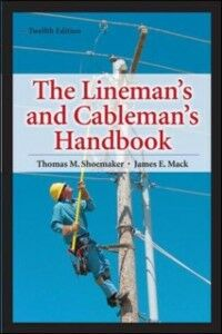 Ebook in inglese Lineman's and Cableman's Handbook 12th Edition Mack, James , Shoemaker, Thomas