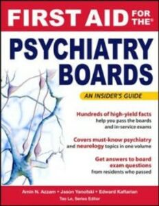 Ebook in inglese First Aid for the Psychiatry Boards Azzam, Amin , Kaftarian, Edward , Le, Tao , Yanofski, Jason