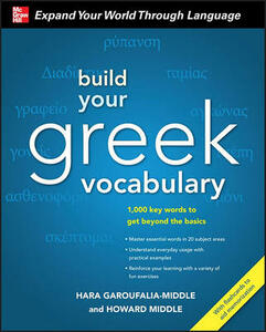 Build Your Greek Vocabulary - Hara Garoufalia-Middle,Howard Middle - cover