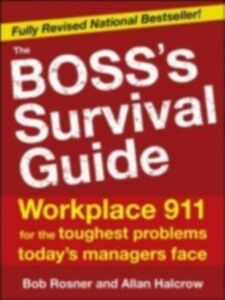 Ebook in inglese Boss's Survival Guide, 2E Halcrow, Allan , Rosner, Bob