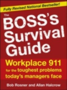 Ebook in inglese Boss's Survival Guide, 2E Halcrow, Allan , Rosner, Bob