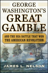 Ebook in inglese George Washington's Great Gamble Nelson, James