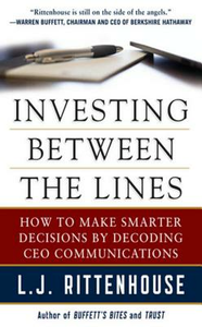Ebook in inglese Investing Between the Lines: How to Make Smarter Decisions By Decoding CEO Communications Rittenhouse, L. J.