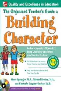 Ebook in inglese Organized Teacher's Guide to Building Character, Becker, Michael , Persiani, Kimberly , Springer, Steve