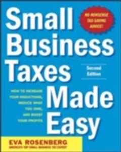 Foto Cover di Small Business Taxes Made Easy, Second Edition, Ebook inglese di Eva Rosenberg, edito da McGraw-Hill Education