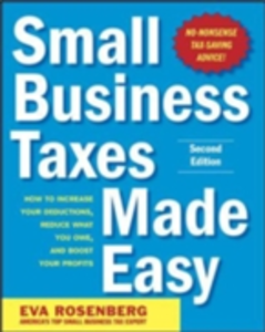 Ebook in inglese Small Business Taxes Made Easy, Second Edition Rosenberg, Eva