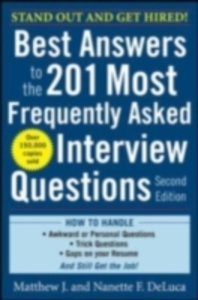 Ebook in inglese Best Answers to the 201 Most Frequently Asked Interview Questions, Second Edition DeLuca, Matthew , DeLuca, Nanette