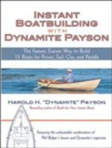 Ebook in inglese Instant Boatbuilding with Dynamite Payson Payson, Harold
