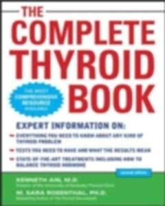 Ebook in inglese Complete Thyroid Book, Second Edition Ain, Kenneth , Rosenthal, M. Sara