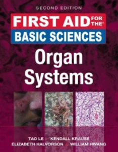 Libro First aid for the basic sciences, organ systems Le Tao , Kendall Krause