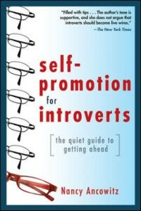 Ebook in inglese Self-Promotion for Introverts: The Quiet Guide to Getting Ahead Ancowitz, Nancy
