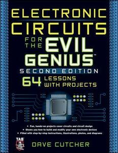 Electronic Circuits for the Evil Genius 2/E - Dave Cutcher - cover