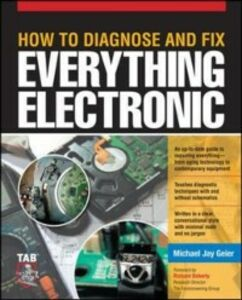 Ebook in inglese How to Diagnose and Fix Everything Electronic Geier, Michael