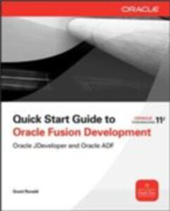 Ebook in inglese Quick Start Guide to Oracle Fusion Development Ronald, Grant
