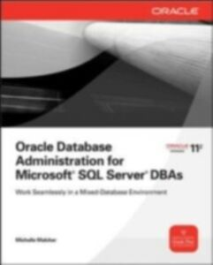 Ebook in inglese Oracle Database Administration for Microsoft SQL Server DBAs Malcher, Michelle