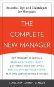 The Complete New Manager - John H. Zenger - cover