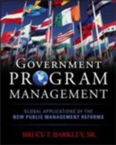 Ebook in inglese Government Program Management Barkley, Bruce