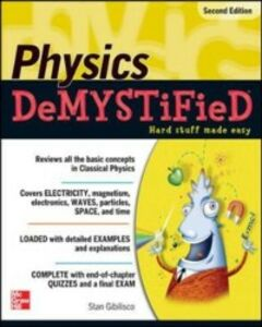 Ebook in inglese Physics DeMYSTiFieD, Second Edition Gibilisco, Stan