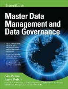 MASTER DATA MANAGEMENT AND DATA GOVERNANCE - Alex Berson,Larry Dubov - cover