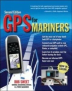 Ebook in inglese GPS for Mariners, 2nd Edition Sweet, Robert