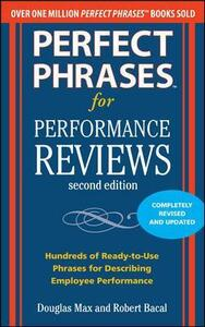 Perfect Phrases for Performance Reviews 2/E - Douglas Max,Robert Bacal - cover