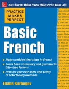 Ebook in inglese Practice Makes Perfect Basic French Kurbegov, Eliane