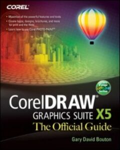 Ebook in inglese CorelDRAW X5 The Official Guide Bouton, Gary David